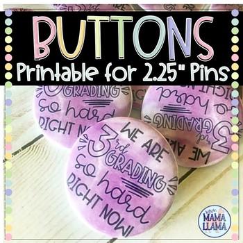 3rd Grading so Hard Button Printable