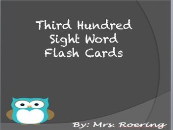 3rd Hundred Sight Word Flash Cards
