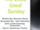 3rd L-15 The Extra-Good Sunday Vocabulary/Spelling/Compreh