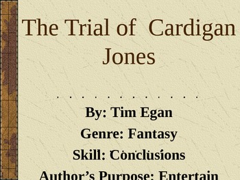 3rd L-2 The Trial of Cardigan... Vocabulary/Spelling/Compr