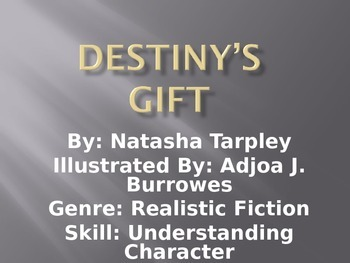 3rd L-3 Destiny's Gift Vocabulary/Spelling/Comprehension Power Point