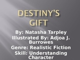 3rd L-3 Destiny's Gift Vocabulary/Spelling/Comprehension P
