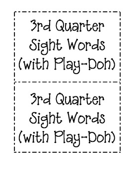 3rd Quarter Sight Word Mats (for Play-Doh)