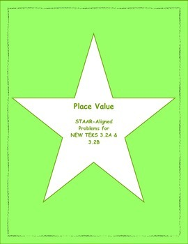 3rd STAAR Place Value New TEKS 3.2A & 3.2B