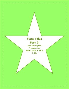 3rd STAAR Place Value New TEKS 3.2B & 3.2D