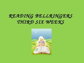 3rd Six Weeks Mid. Schl. Reading Bellringers/Daily Oral Power Pt.
