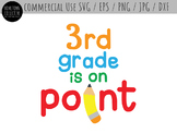 3rd Third Grade is On Point Cut File and Clip Art - SVG, EPS, PNG, DXF, JPG