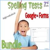 3rd Grade Spelling Tests Google Forms Bundle Distance Learning
