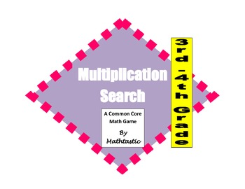 3rd - 4th Grade Multiplication Search Game for Common Core