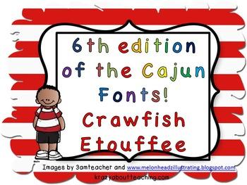 3rd edition of the Cajun font-Crawfish Etouffee