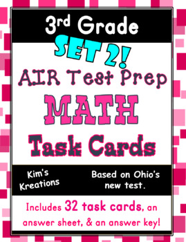 3rd grade AIR Math Test Prep: SET 2 (Ohio) Task Cards
