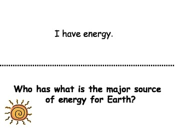 """3rd grade """"Energy Sources"""" I have...Who has?"""
