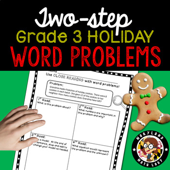 3rd grade Holiday Two Step Word Problems - Close Reading!