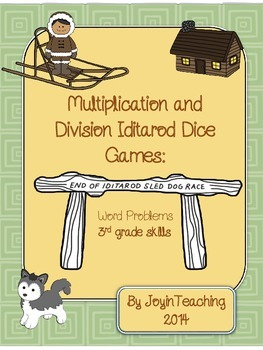 3rd grade: Iditarod Dice Games: Multiplication Division Word Problems