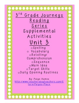 3rd grade Journeys Reading Series Supplemental Activity Pack Unit 3