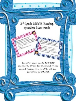 3rd grade Reading STAAR question stem cards by TEKS standards