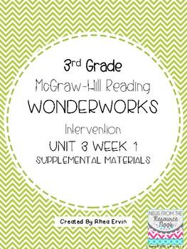 3rd grade Reading WonderWorks Supplement- Unit 3 Week 1
