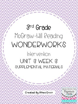 3rd grade Reading WonderWorks Supplement- Unit 3 Week 3