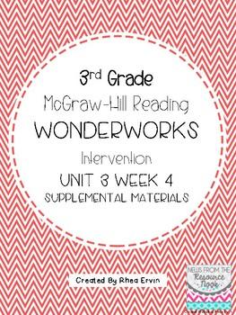 3rd grade Reading WonderWorks Supplement- Unit 3 Week 4