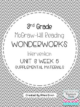 3rd grade Reading WonderWorks Supplement- Unit 3 Week 5