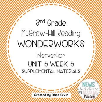 3rd grade Reading Supplement for WonderWorks- Unit 5 Week 5