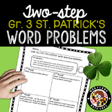 3rd grade St. Patrick's Day Two Step Word Problems - Close Reading