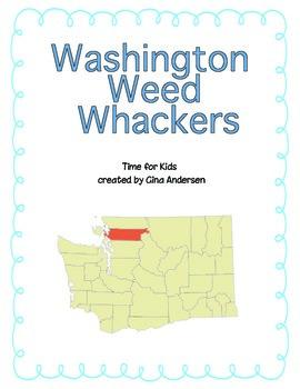 """3rd grade Treasures Reading Unit 4 Week 3 """"Washington Weed Wackers"""""""