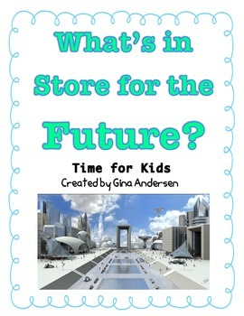 "3rd grade Treasures Reading Unit 2 Week 3 ""Past, Present & Future"""
