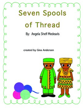 "3rd grade Treasures Reading Unit 4 Week 2 ""Seven Spools of Thread"""