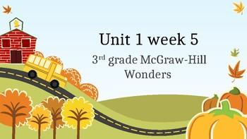 3rd grade Unit 1 week 5 McGraw-HIll Reading PowerPoint