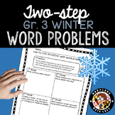 3rd grade Winter Two Step Word Problems - Close Reading