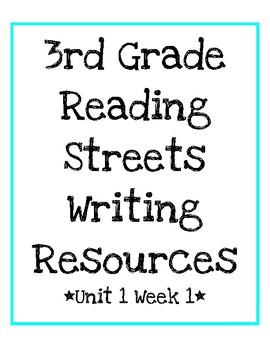 3rd grade reading streets unit 1 week 1 look back and write activity