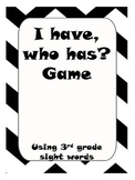 3rd grade sight words I have, who has? game