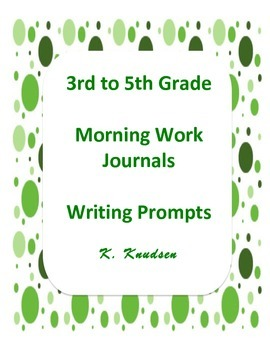 3rd to 5th Grade Morning Work Journals Writing Prompts