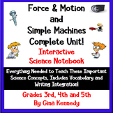 Force, Motion & Simple Machines Interactive Notebook, Lessons, Writing & More