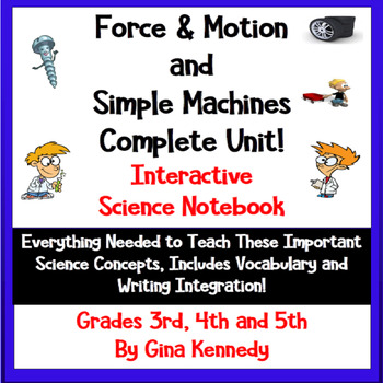 Force, Motion & Simple Machines Interactive Notebook, Less