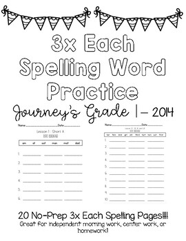 3x Each Spelling Worksheets - Journey's Grade 1