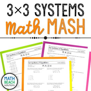 3x3 Systems of Equations Math MASH Activity