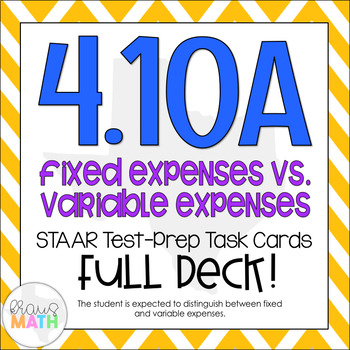 4.10A: Fixed & Variable Expenses STAAR Test-Prep Task Card