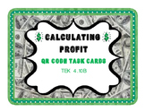 4.10B - Calculating Profit - QR Code Task Cards