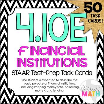 4.10E: Financial Institutions STAAR Test-Prep Task Cards (GRADE 4)