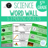 4.2 VA SOL Science Force and Motion Word Wall