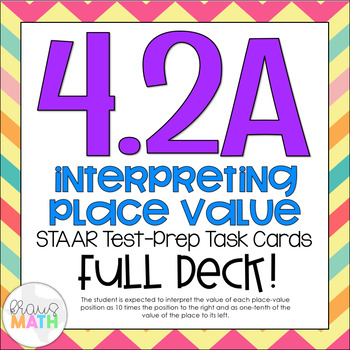 4.2A: Interpreting Place Value STAAR Test-Prep Task Cards