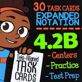 Math TEK 4.2B ★ Expanded Notation ★ 4th Grade STAAR Math Test Prep Task Cards