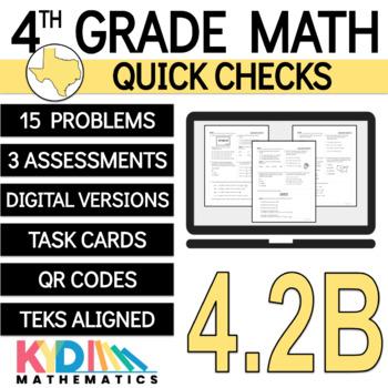 4.2B Quick Check - 4th Grade TEKS - Place Value