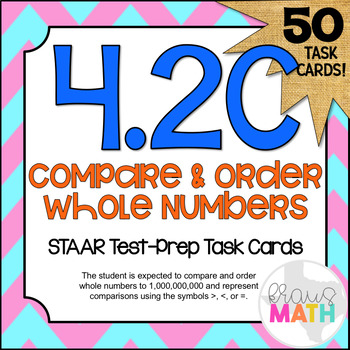4.2C: Compare & Order Whole Numbers STAAR Test-Prep Task Cards (GRADE 4)