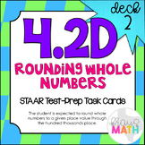 4.2D (DECK 2): Rounding Whole Numbers STAAR Test Prep Task Cards!