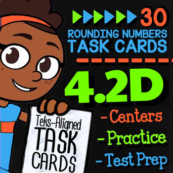 Math TEK 4.2D ★ Rounding Whole Numbers ★ 4th Grade STAAR Math Task Cards