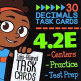 4.2E REPRESENTING DECIMALS ★ Math TEK 4.2E ★ 4th Grade STAAR Math Task Cards