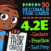 Math TEK 4.2E ★ Representing Decimals Task Cards ★ 4th Grade STAAR Math Review